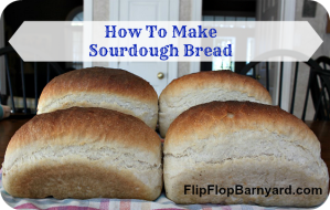 How-To-Make-Sourdough-Bread
